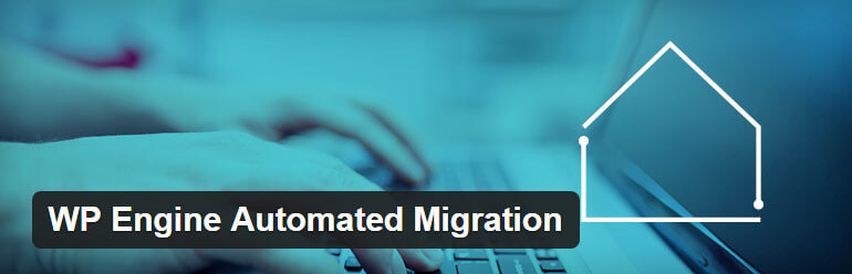Free WP Engine website migration tool