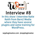 My Interview on the WordPress Plugins A to Z Podcast