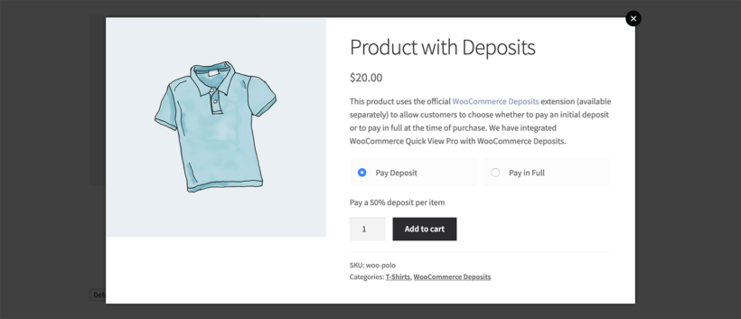 WooCommerce quick view plugin with Deposits