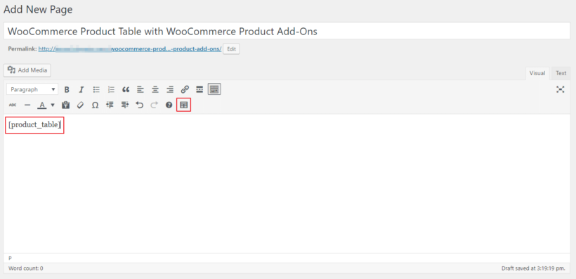 WooCommerce Product Table shortcode in the classic text editor